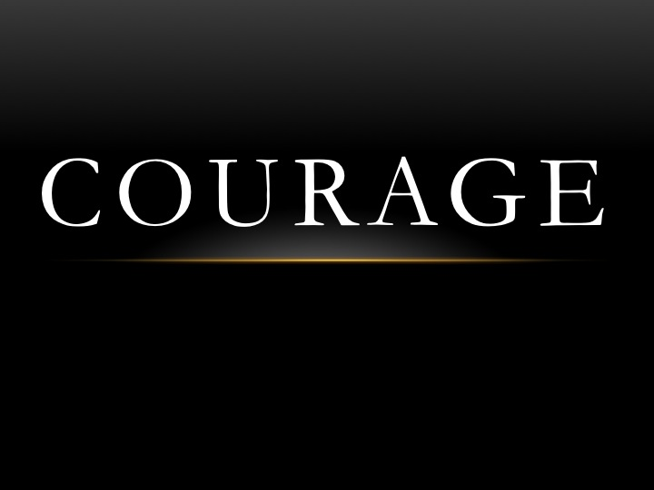 Leadership Takes Courage