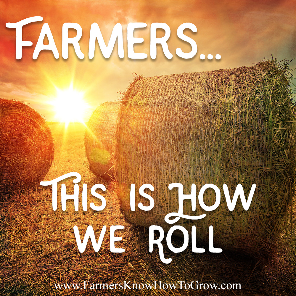 Farmers Quote How Farmers Roll  Randy Frazier