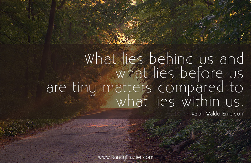 """what lies behind us what lies before us are tiny matters compared to what lies with in us Page 1 """"what lies behind us and what lies before us are tiny matters compared to what lies within us"""" ~ralph waldo emerson alberta, canada www covenanthealthca."""