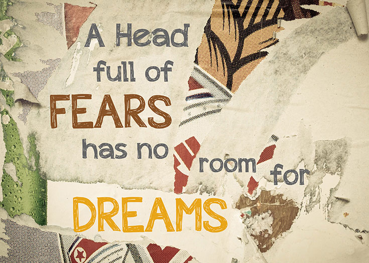 Fears and Dreams Quote