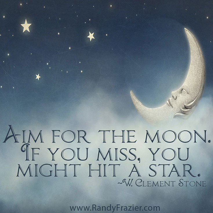 Ltc Aim For The Moon Quotejpg Randy Frazier