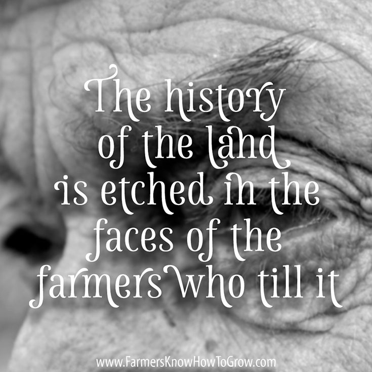 Farming Quotes: Faces Of Farmers