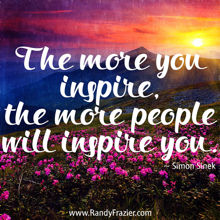 Inspirational Quote From Simon Sinek Randy Frazier