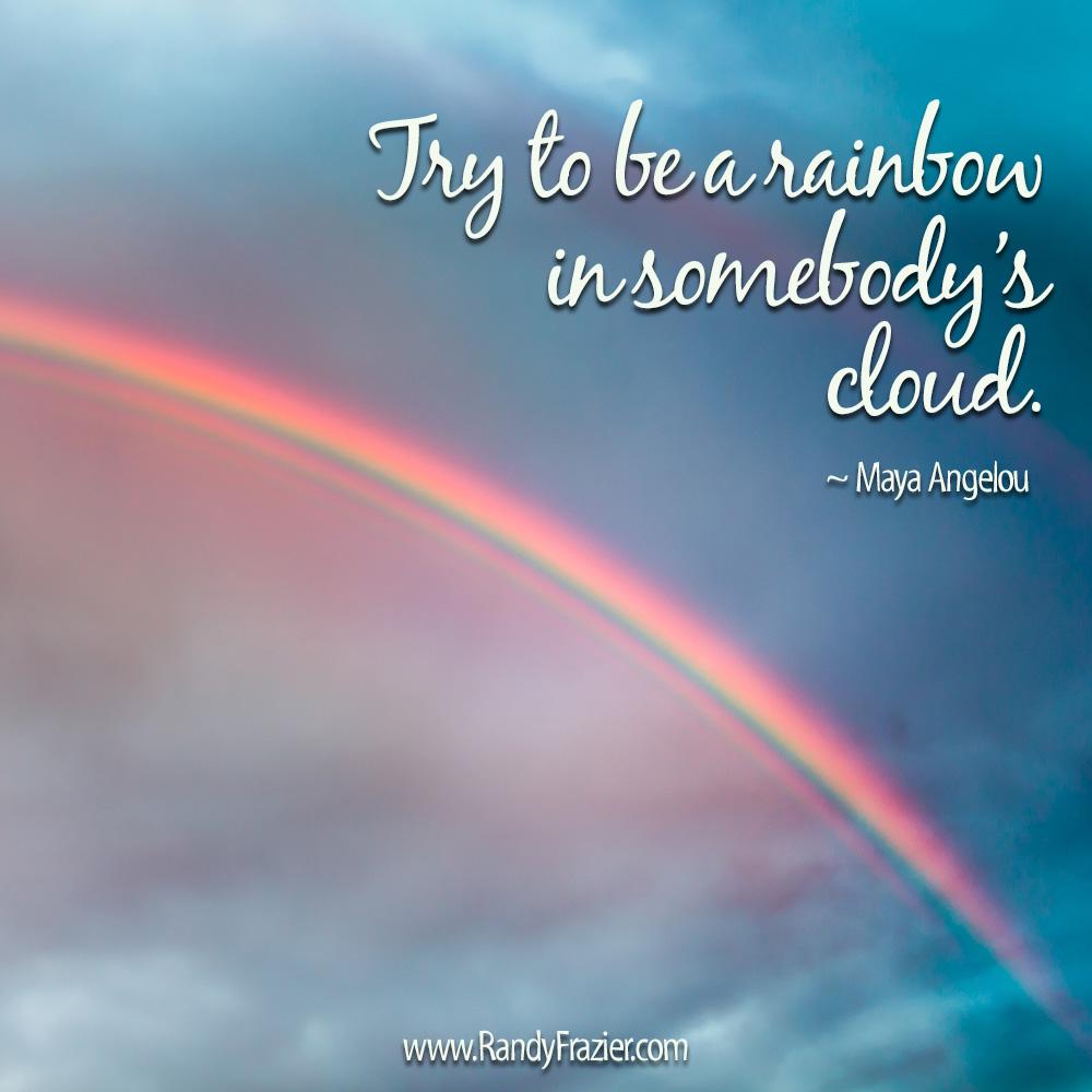 Ltc Maya Angelou Rainbow Quotejpg Randy Frazier