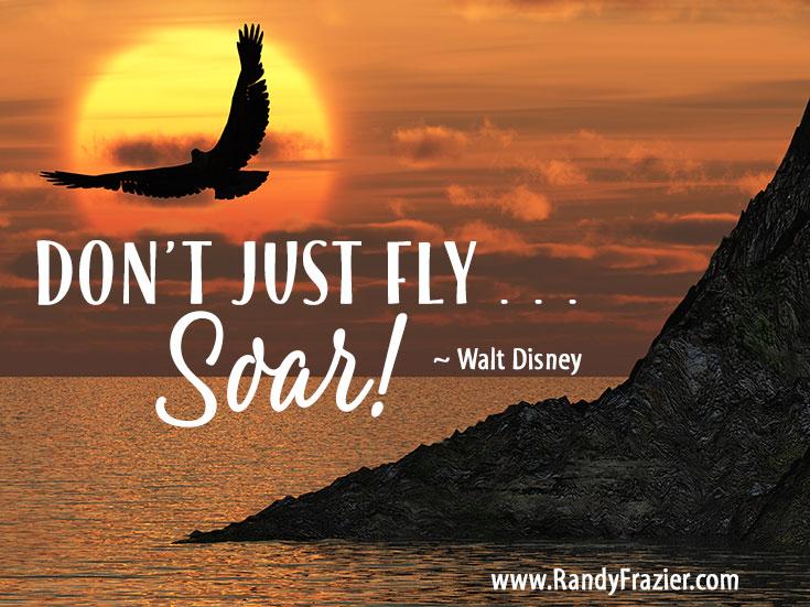 Walt Disney Quote | Randy Frazier