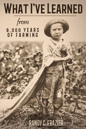 What I've Learned from 9,000 Years of Farming