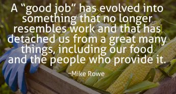 Mike Rowe Quote