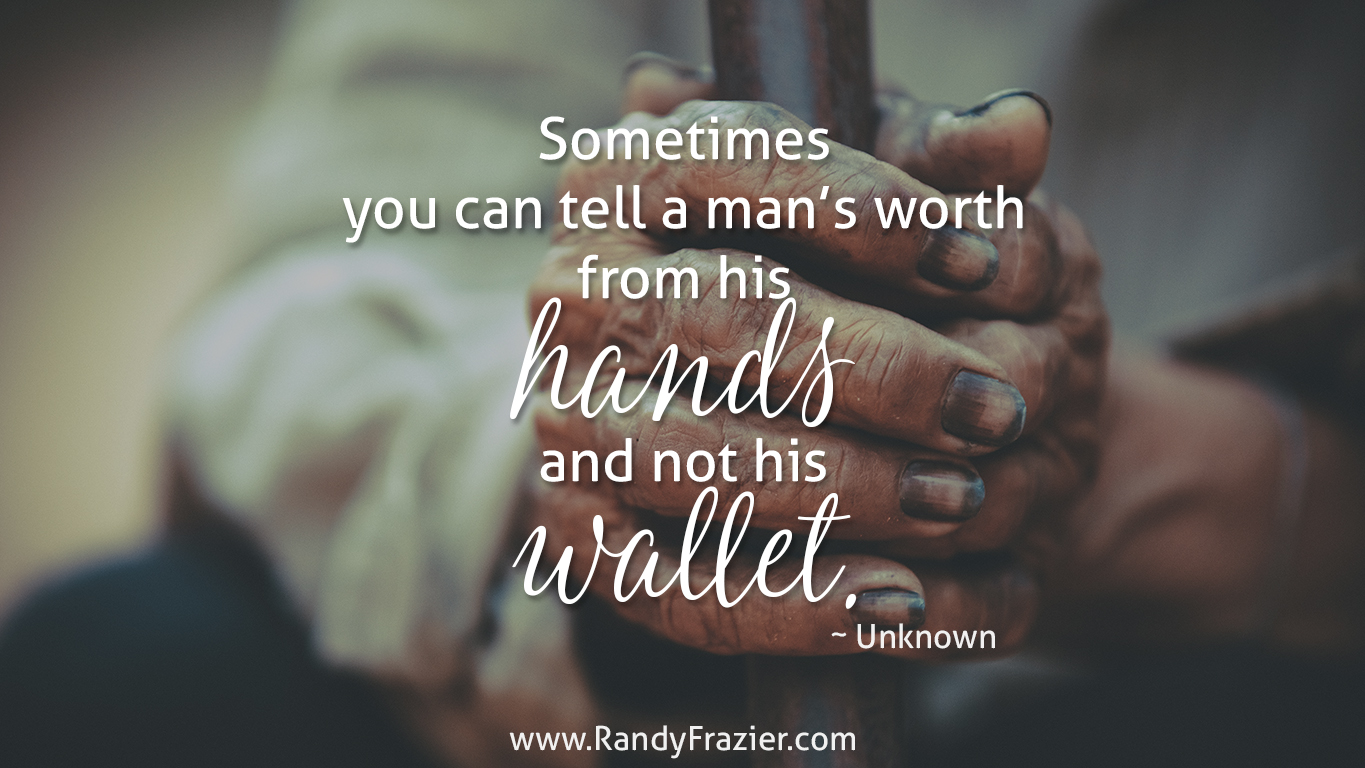 A Man's Worth Quote