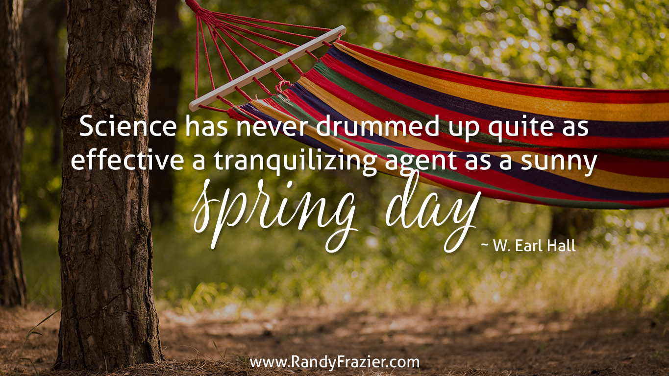 W. Earl Hall Quote | Randy Frazier