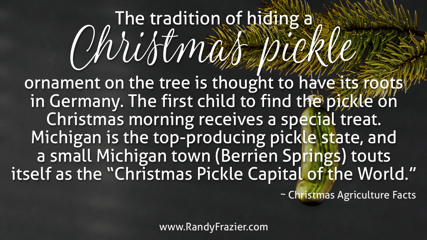 Christmas Ag Facts: The Christmas Pickle